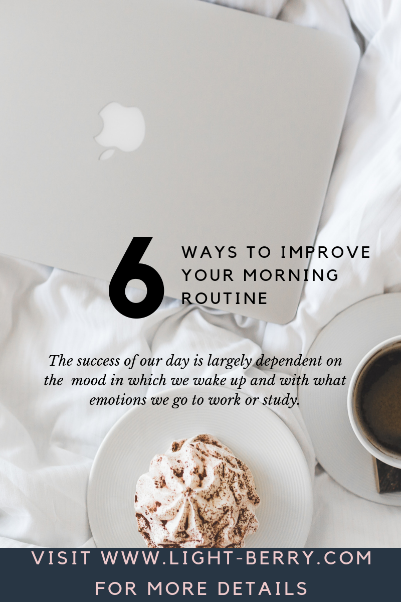 6 Ways to Improve Your Morning Routine